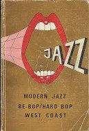 Modern Jazz: Be - Bop / Hard Bop West Coast (Vol. 2 D - H) Book