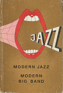 Modern Jazz: Modern Big Band (Vol. 1 A - K) Book