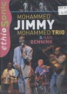 Mohammed Jimmy Mohammed Trio with Han Bennink DVD
