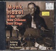 Monk Hazel & His New Orleans Jazz Kings CD
