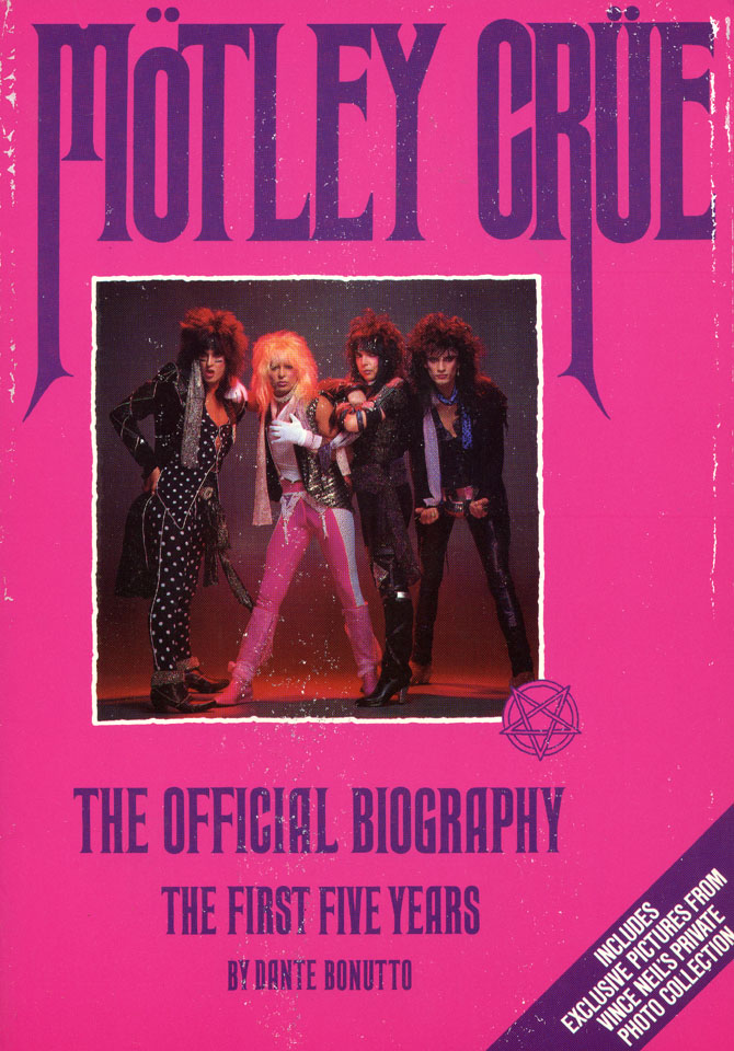 Motley Crue: the First Five Years