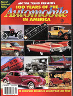 Motor Trend: 100 Years Of The Automobile In America Magazine