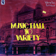 "Music Hall to Variety / Volume Two / First House Vinyl 12"" (Used)"