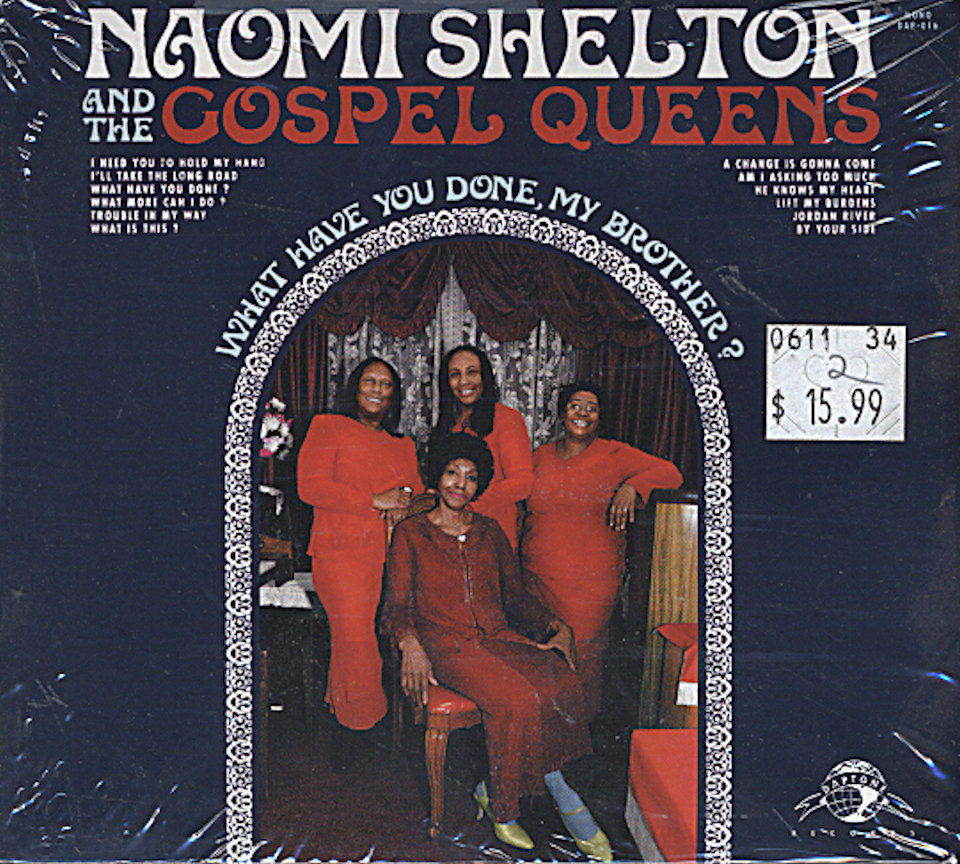 Naomi Shelton / The Gospel Queens CD