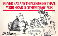Never Eat Anything Bigger Than Your Head & Other Drawings Book