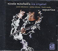 Nicole Mitchell's Ice Crystal CD