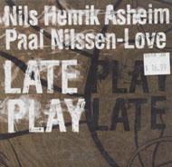Nils Henrik Asheim / Paal Nilssen-Love CD