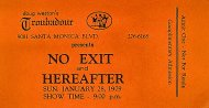 No Exit And Hereafter Vintage Ticket