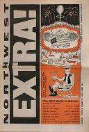 Northwest Extra! Vol. 1 No. 7 Magazine