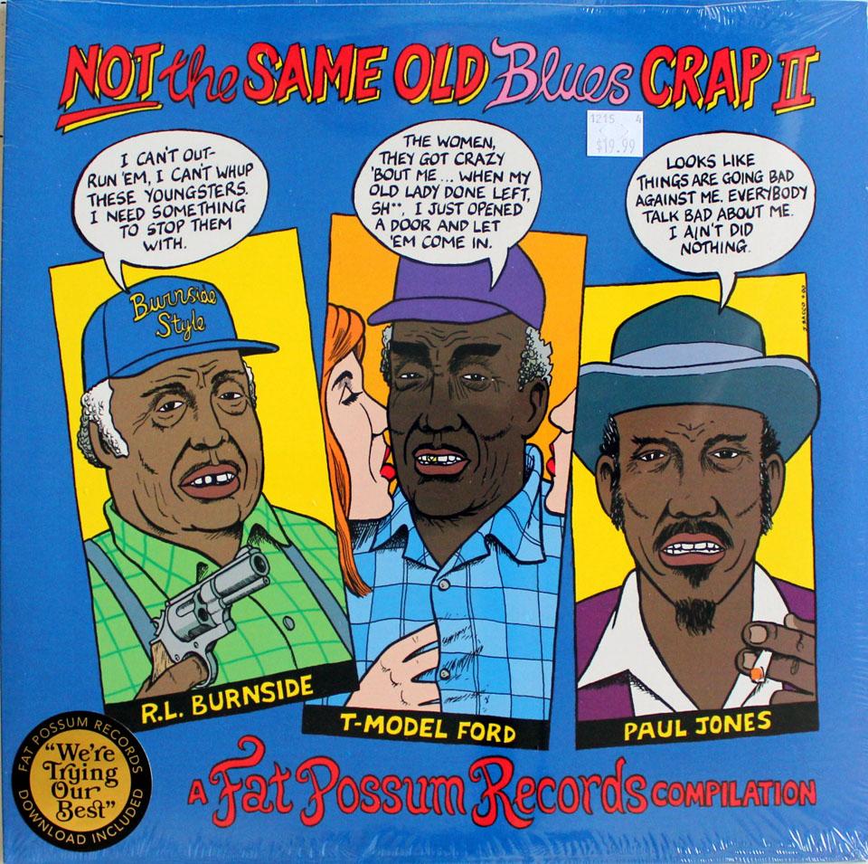 "Not The Same Old Blues Crap II Vinyl 12"" (New)"