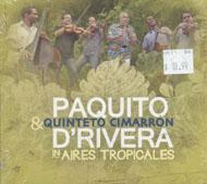 Paquito D'Rivera / Quinteto Cimarron CD