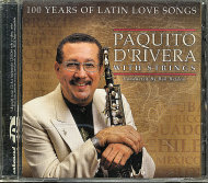 Paquito D'Rivera With Strings CD