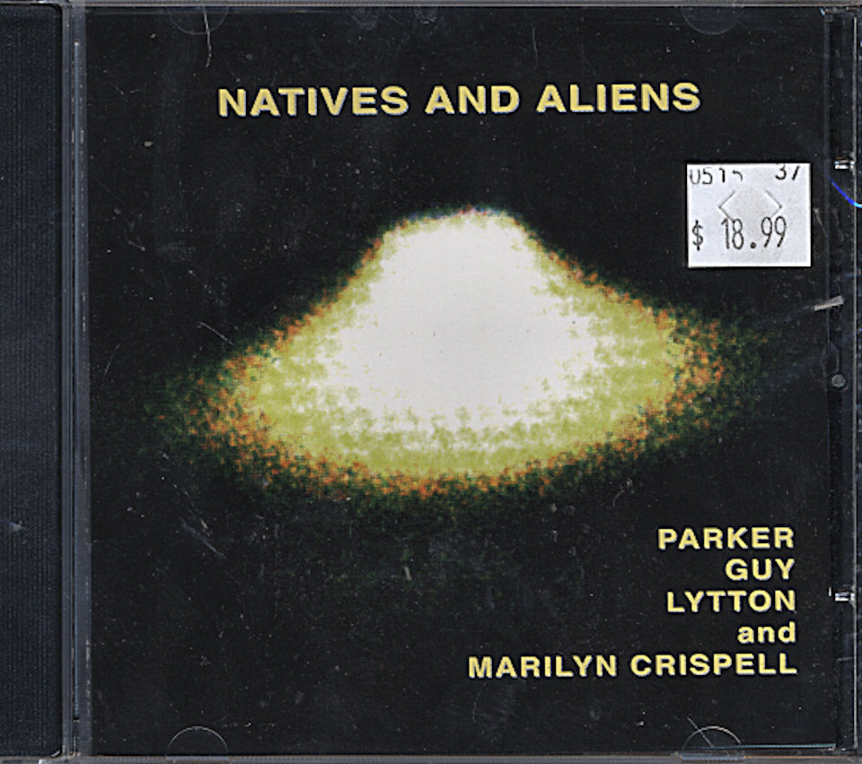 Parker / Guy / Lytton & Marilyn Crispell CD