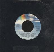 """Patti LaBelle / Bill Champlin / Jan Hammer Vinyl 7"""" (Used)"""