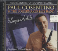 Paul Cosentino & The Boilermaker Jazz Band CD