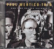 Paul Wertico Trio CD