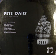 "Pete Daily And His Chicagoans Vinyl 12"" (New)"
