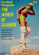Peter Basch Photographs The World of Glamor Book