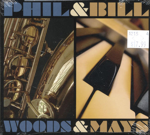 Phil & Bill / Woods & Mays CD