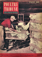 Poultry Tribune Magazine August 1951 Magazine
