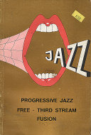 Progressive Jazz: Free - Third Stream Fusion Book