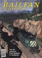 Railfan & Railroad Vol. 6 No. 14 Magazine