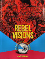Rebel Visions: The Underground Comix Revolution Book