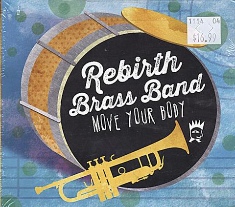 Rebirth Brass Band CD
