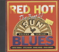 Red Hot Blues: The Best of Sun Record Company CD