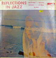 "Reflections In Jazz Vinyl 12"" (Used)"