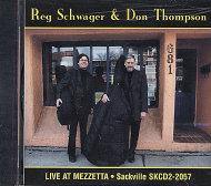 Reg Schwager / Don Thompson CD