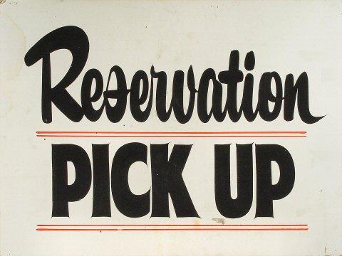 Reservation Pick Up Poster