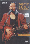 Robben Ford & The Blue Line DVD