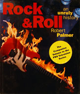 Rock And Roll An Unruly History Book