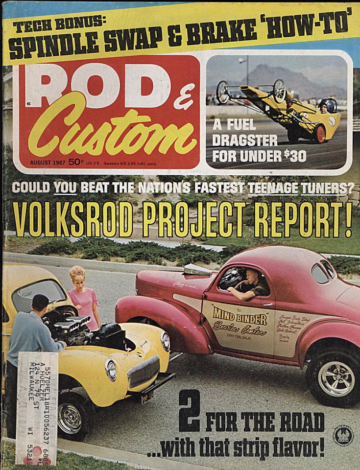 Rod & Custom Vol. 15 No. 8 Magazine, Aug 1, 1967 at Wolfgang\'s
