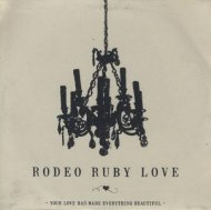 Rodeo Ruby Love CD