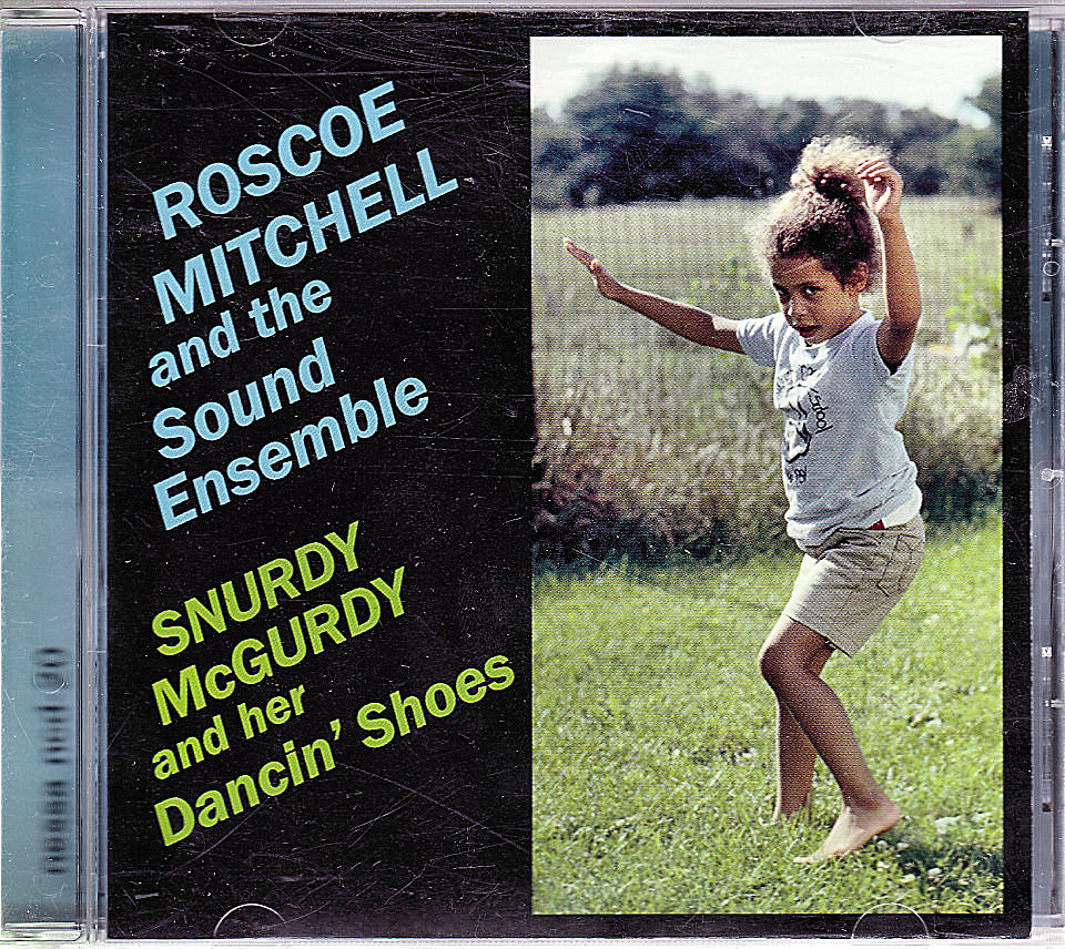 Roscoe Mitchell and The Sound Ensemble CD, 1981 at Wolfgang's