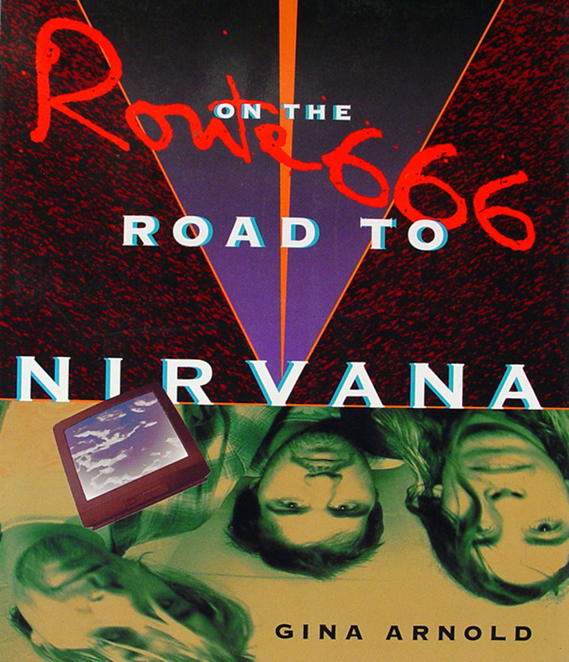 Route 666 On the Road to Nirvana