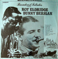 "Roy Eldridge / Bunny Berigan Vinyl 12"" (New)"