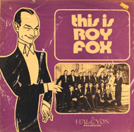 "Roy Fox Vinyl 12"" (New)"