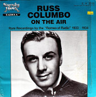 "Russ Columbo On The Air Vinyl 12"" (Used)"