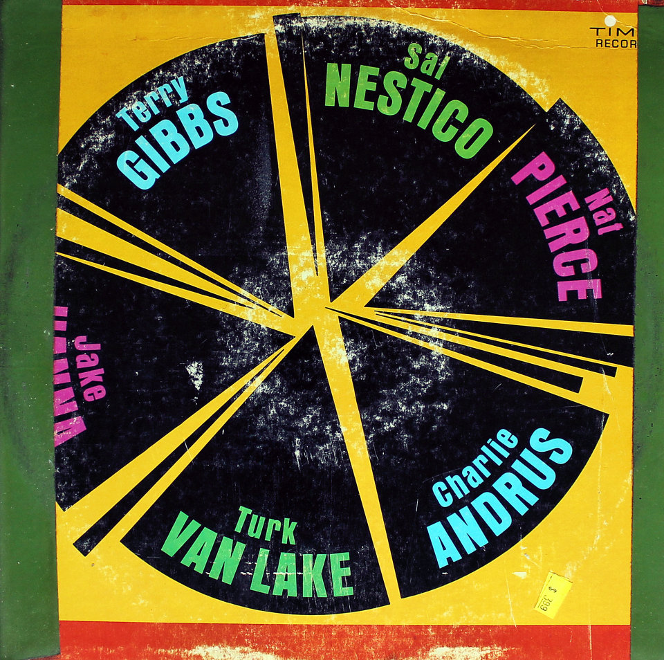 """Sal Nestico, Nat Pierce, Charlie Andrus, Turk Van Lake, Jake Hanna, Terry Gibbs Vinyl 12"""" (Used)"""