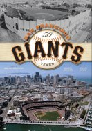 San Francisco Giants - 50 Years Book