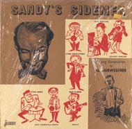 "Sandy's Sidemen Vinyl 12"" (New)"