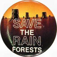 Save The Rain Forests Pin