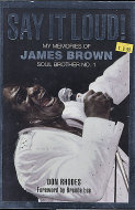 Say it Loud! My Memories of James Brown Book