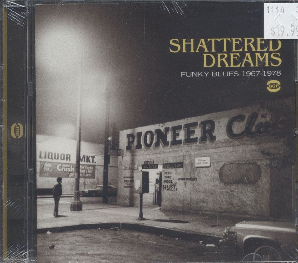 Shattered Dreams Funky Blues (1967 - 1978) CD