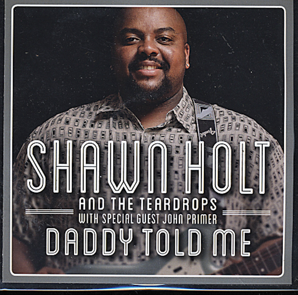 Shawn Holt And The Teardrops CD
