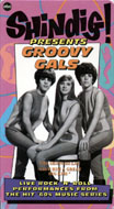 Shindig! Presents Groovy Gals VHS