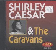 Shirley Caesar & the Caravans CD